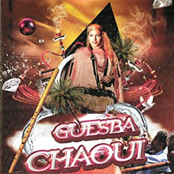 Guesba Chaoui (feat. Djamila)