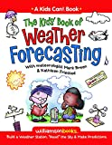 The Kids' Book of Weather Forecasting (Kids Can!)