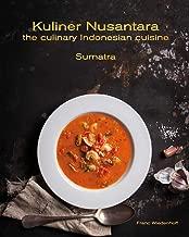Kuliner Nusantara - the culinary Indonesian cuisine: Sumatra