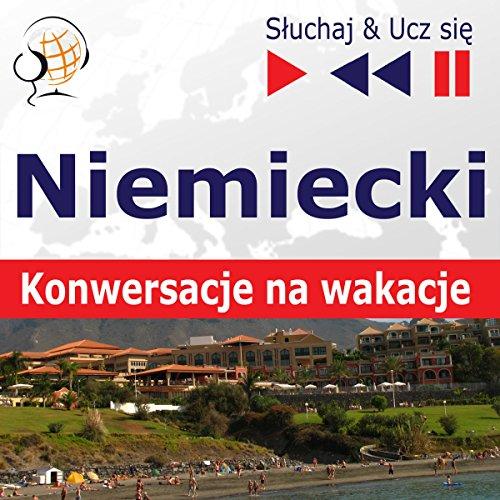 Niemiecki - Konwersacje na wakacje (Sluchaj & Ucz sie) Titelbild