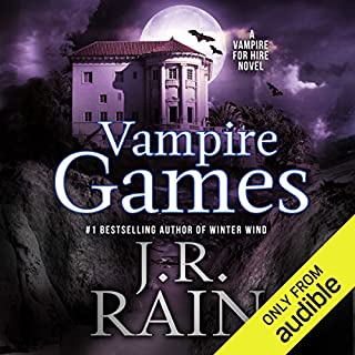 Vampire Games     Vampire for Hire, Book 6              Written by:                                                                                                                                 J. R. Rain                               Narrated by:                                                                                                                                 Dina Pearlman                      Length: 4 hrs and 27 mins     Not rated yet     Overall 0.0