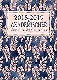 2018-2019 Akademischer Wöchentlicher und Monatlicher Planer: Roségold Floral Blatt Terminkalender Organizer, Studienplaner Und Agenda Zum Universität, ... College (2018 2019 Kalendar Rosegold, Band 4)