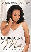 Embracing Me: A Memoir