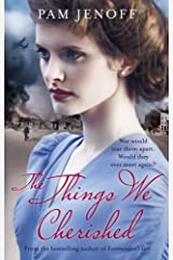 The Things We Cherished Kindle Edition