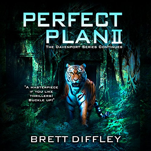Perfect Plan II                   By:                                                                                                                                 Brett Diffley                               Narrated by:                                                                                                                                 Tim Campbell                      Length: 13 hrs and 56 mins     Not rated yet     Overall 0.0