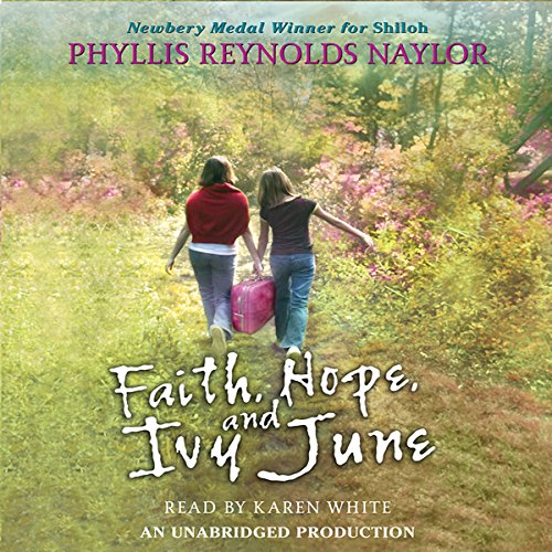 Faith, Hope, and Ivy June audiobook cover art