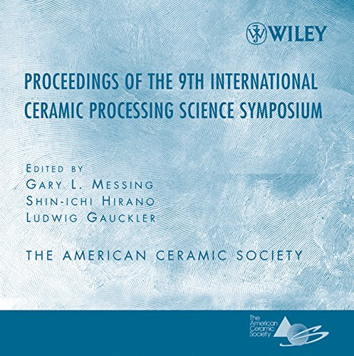 Proceeding of the 9th International Ceramic Processing Science Symposium