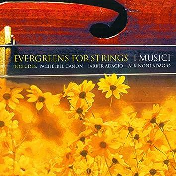 Evergreens for Strings