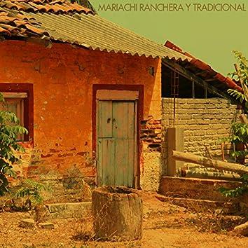 Mariachi Ranchera Y Tradicional
