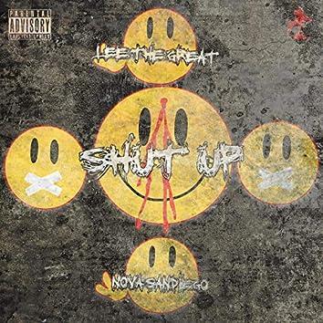 Shut Up (feat. Nova Sandiego)