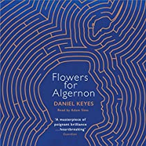 flowers for algernon how does daniel Where does flowers for algernon take place a laboratory a school a library a hospital 6 what did the people at work to do charlie.