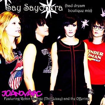 Say Sayonara (Bad Dream Boutique Mix)