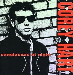 Sunglasses At Night by Corey Hart (2008-06-27)