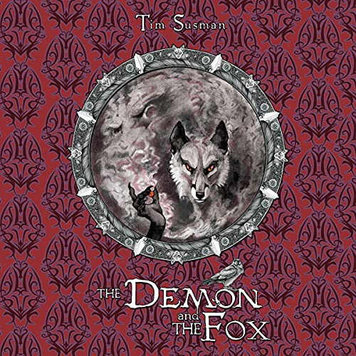 The Demon and the Fox Audiobook By Tim Susman cover art