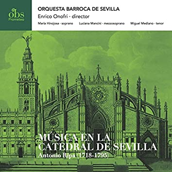 La Música en la Catedral de Sevilla. Antonio Ripa (1718-1795)