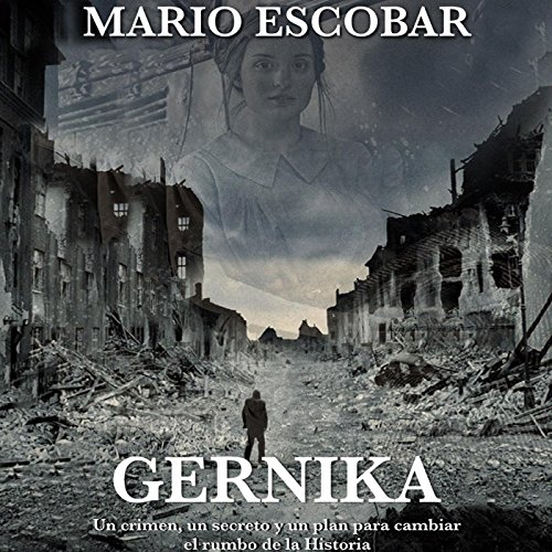 Gernika [Spanish Edition] audiobook cover art