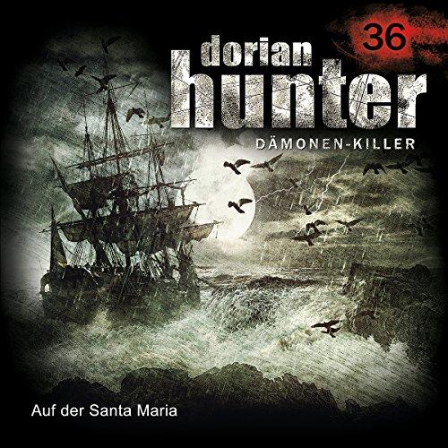 Auf der Santa Maria (Dorian Hunter 36) Titelbild
