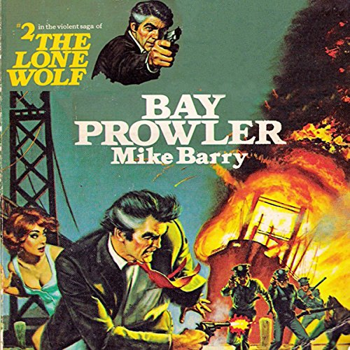 Bay Prowler                   By:                                                                                                                                 Mike Barry                               Narrated by:                                                                                                                                 Adam Epstein                      Length: 4 hrs and 57 mins     Not rated yet     Overall 0.0