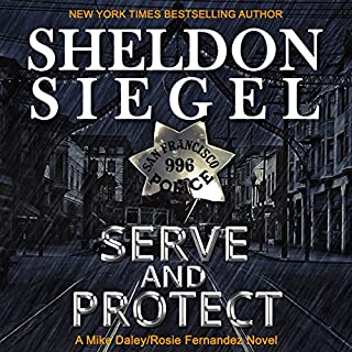 Serve and Protect     Mike Daley/Rosie Fernandez Legal Thriller, Book 9              By:                                                                                                                                 Sheldon Siegel                               Narrated by:                                                                                                                                 Tim Campbell                      Length: 6 hrs and 59 mins     5 ratings     Overall 3.8