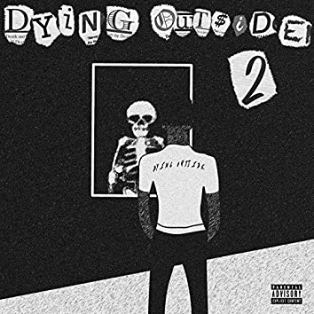 Dying Outside 2