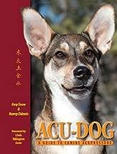 Acu-Dog: A Guide to Canine Acupressure
