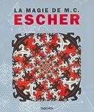 Escher, The Magic of M.C. La Magie de M. C. Escher (en français)