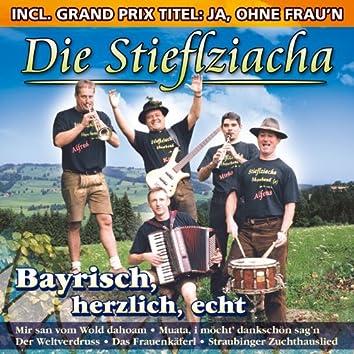 Bayrisch, herzlich, echt