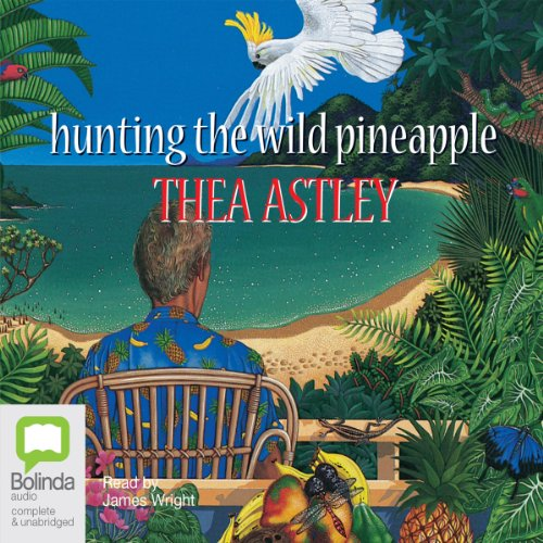 Hunting the Wild Pineapple audiobook cover art