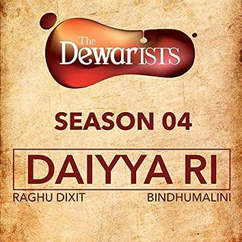 Daiyya Ri (The Dewarists, Season 4)