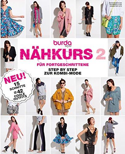 burda Schnittmuster Nähmagazin: Nähkurs für Fortgeschrittene 2012, [1498], ideal für Profis, von burda style