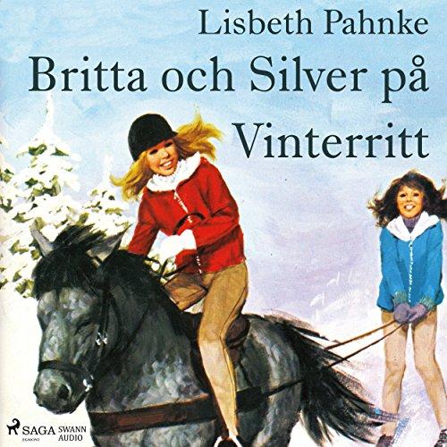 Britta och Silver på vinterritt audiobook cover art