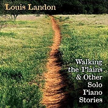 Walking the Plains & Other Solo Piano Stories
