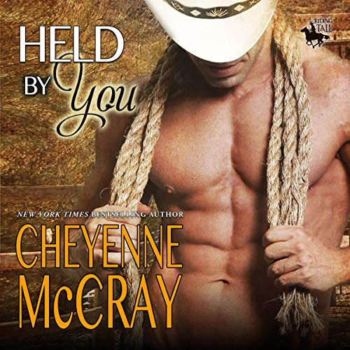 Held by You Audiobook By Cheyenne McCray cover art