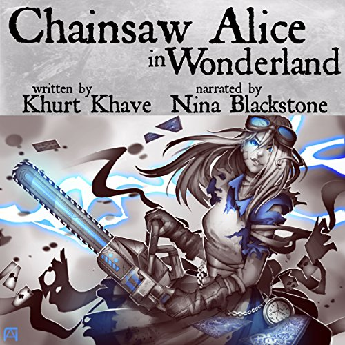 Chainsaw Alice in Wonderland audiobook cover art