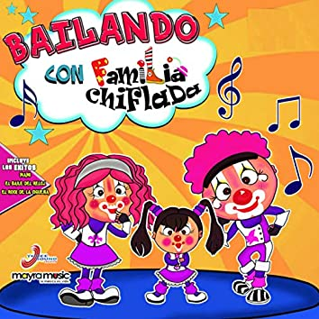 Bailando Con La Familia Chiflada