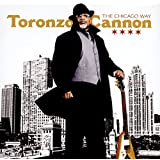 The Chicago Way by Toronzo Cannon