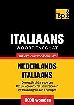 Thematische woordenschat Nederlands-Italiaans - 9000 woorden
