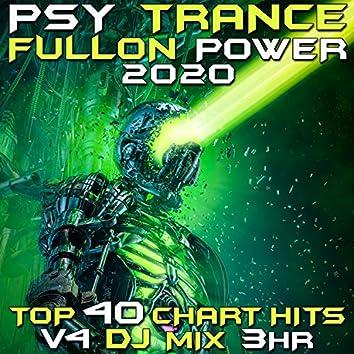 Psy Trance Fullon Power 2020 Top 40 Chart Hits, Vol. 4 DJ Mix 3Hr