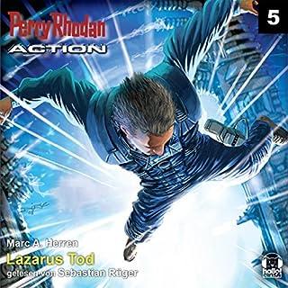 Lazarus Tod     Perry Rhodan Action 5              Autor:                                                                                                                                 Marc A. Herren                               Sprecher:                                                                                                                                 Sebastian Rüger                      Spieldauer: 3 Std. und 31 Min.     7 Bewertungen     Gesamt 4,4