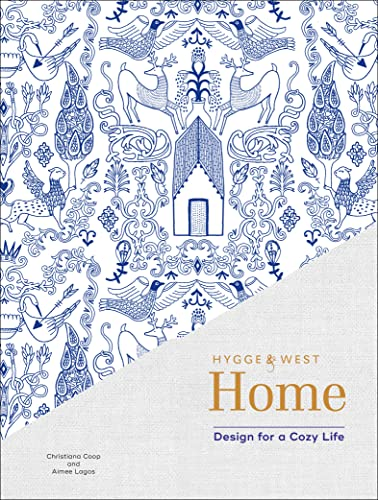 Hygge & West Home: Design for a Cozy Life (English Edition)