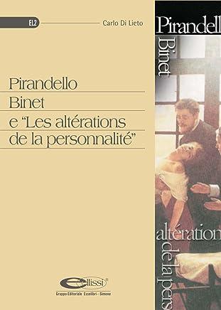 Pirandello Binet e Les altérations de la personnalité