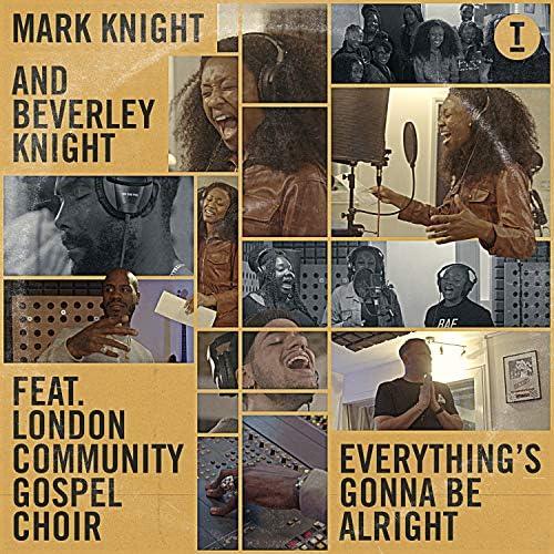 Mark Knight & Beverley Knight feat. London Community Gospel Choir
