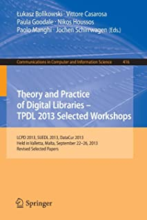Theory and Practice of Digital Libraries -- TPDL 2013 Selected Workshops: LCPD 2013, SUEDL 2013, DataCur 2013, Held in Val...