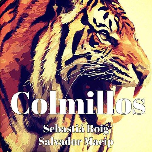 Page de couverture de Colmillos [Fangs]