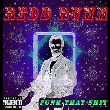 Funk That Shit