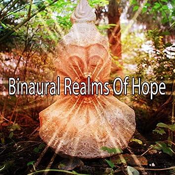 Binaural Realms of Hope