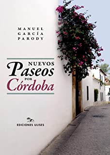 Nuevos paseos por Córdoba (TEMA LOCAL)