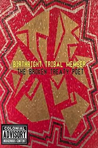 Birthright Tribal Member: Native American Indian Indigenous Hip Hop Artist Lyrics For Justice (English Edition)