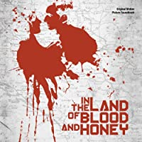 In the Land of Blood & Honey