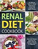 Best Diet Cookbooks - Renal Diet Cookbook: The Ultimate Guide for Newly Review